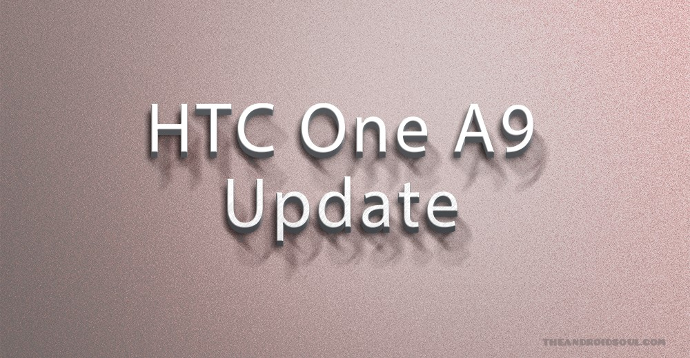 HTC One A9 Nougat update