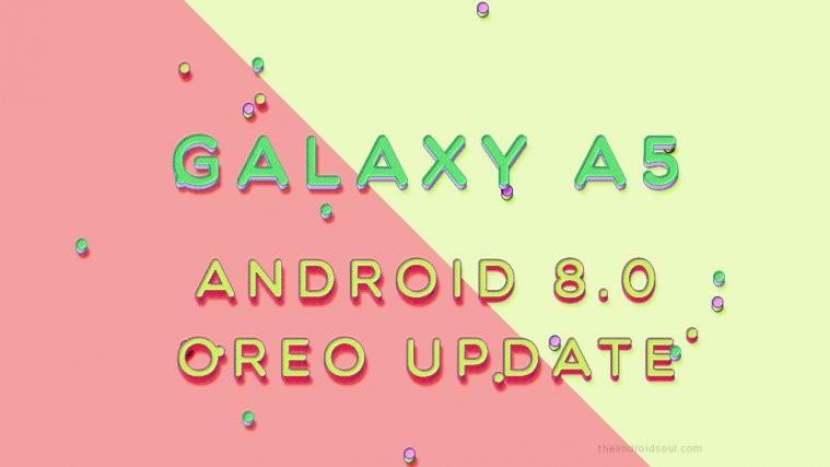 galaxy a5 Oreo 8.0 update