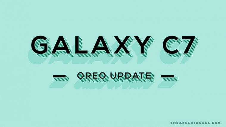 Galaxy C7 Oreo Update
