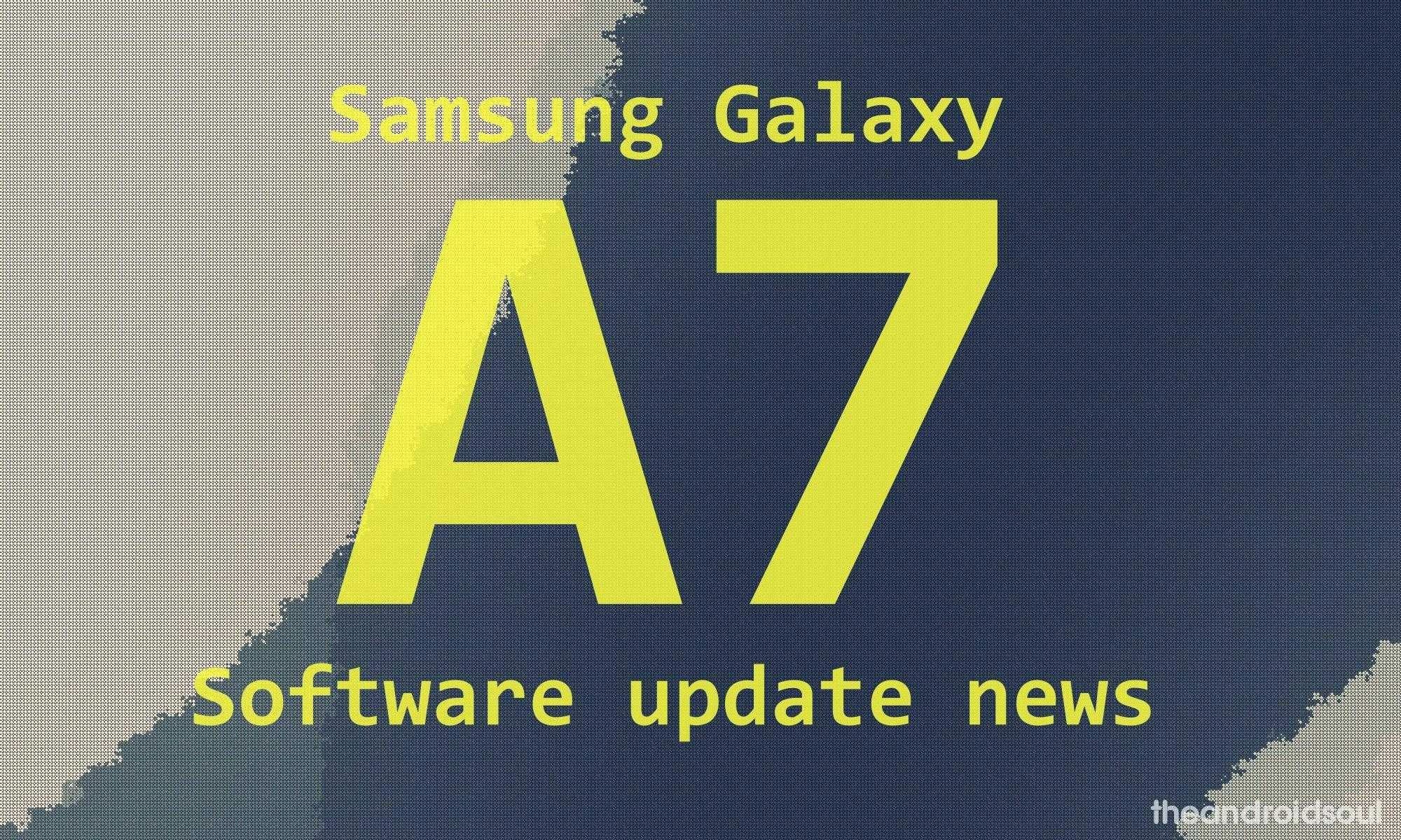 Samsung Galaxy A7 update release news