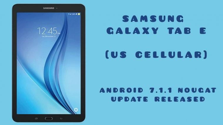 Galaxy Tab E Nougat update