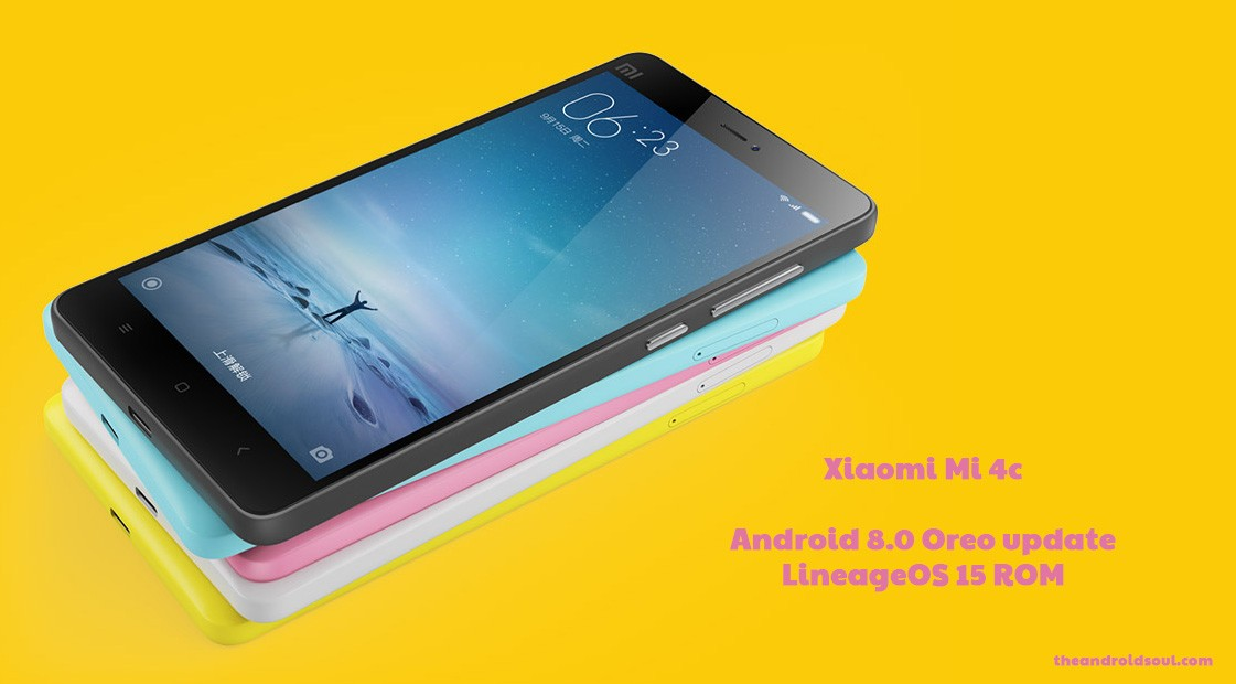 Xiaomi mi 4c Android 8.0 Oreo