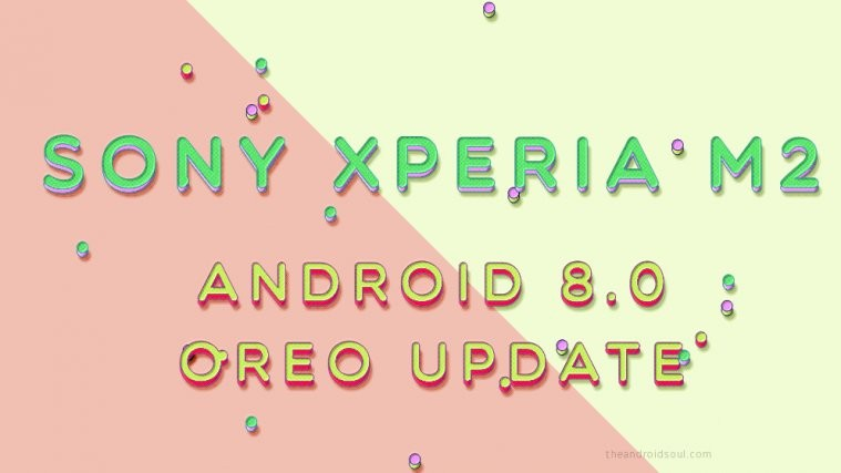 sony Xperia m2 Oreo update LineageOS 15