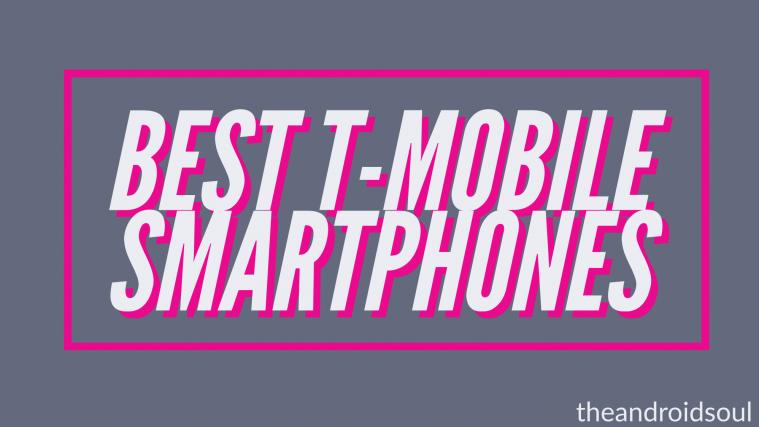 Best T-Mobile smartphones