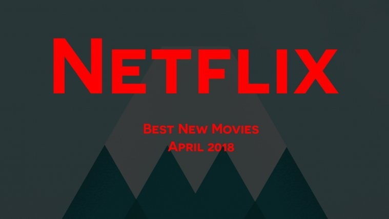 Best New Netflix movies