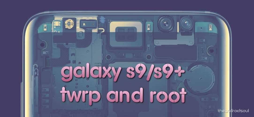 Galaxy s9 root