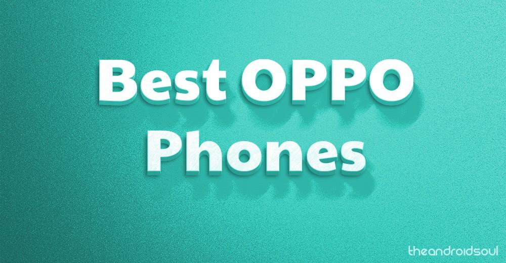 Best Oppo Phones