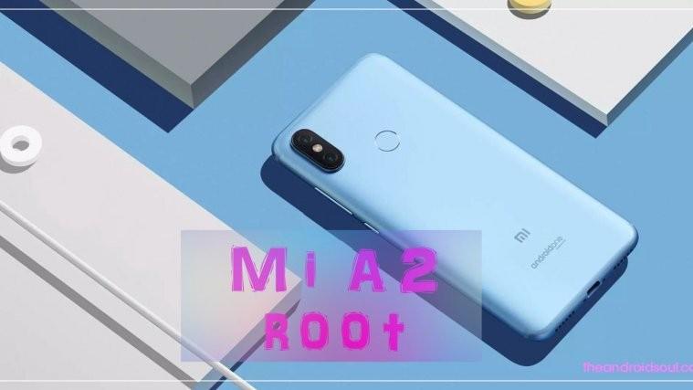Xiaomi Mi A2 root