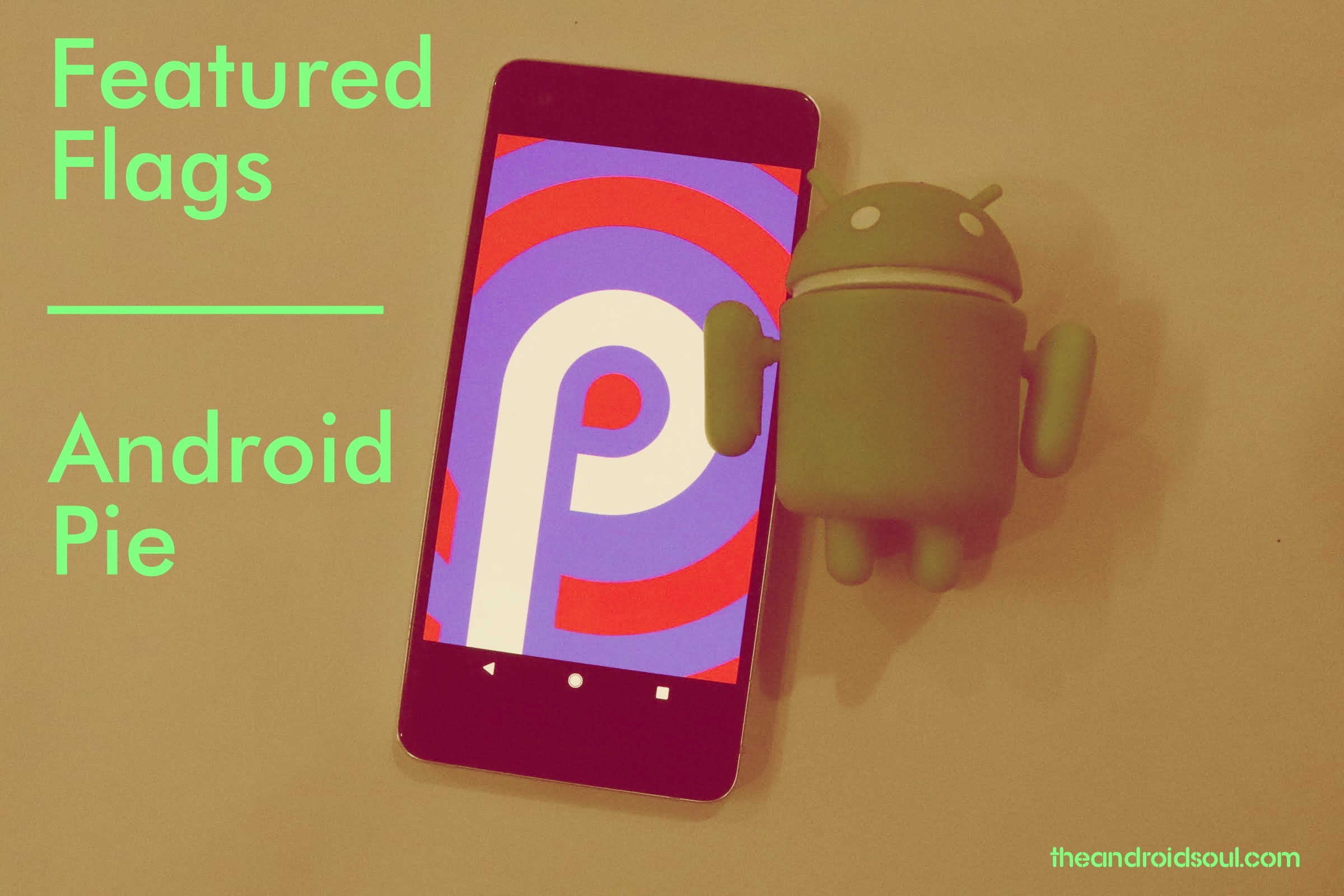 android pie featured flags