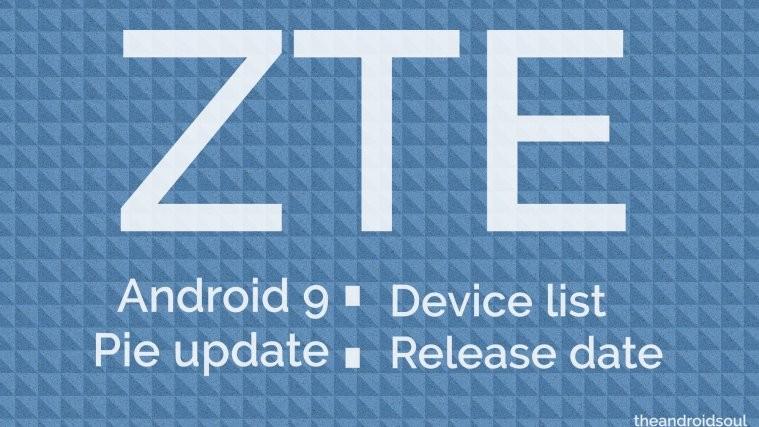 ZTE Android 9 Pie update