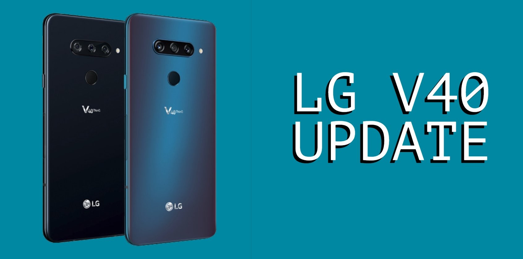 LG V40 Android update