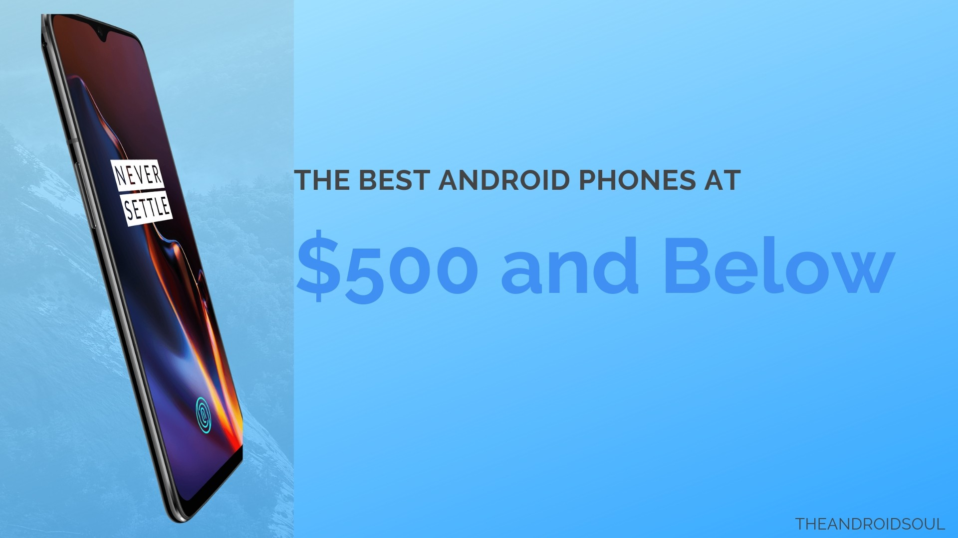 The best $500 Android phones