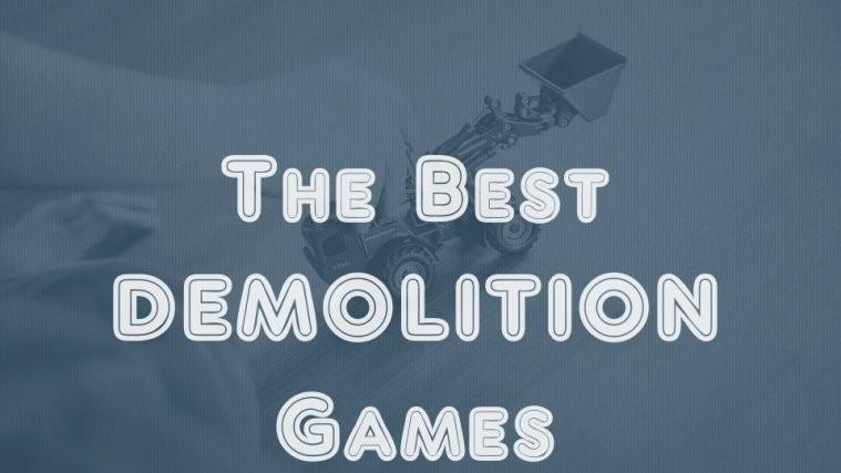 best demolition games android