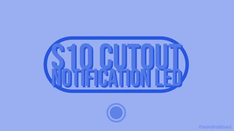 Galaxy S10 Notification LED