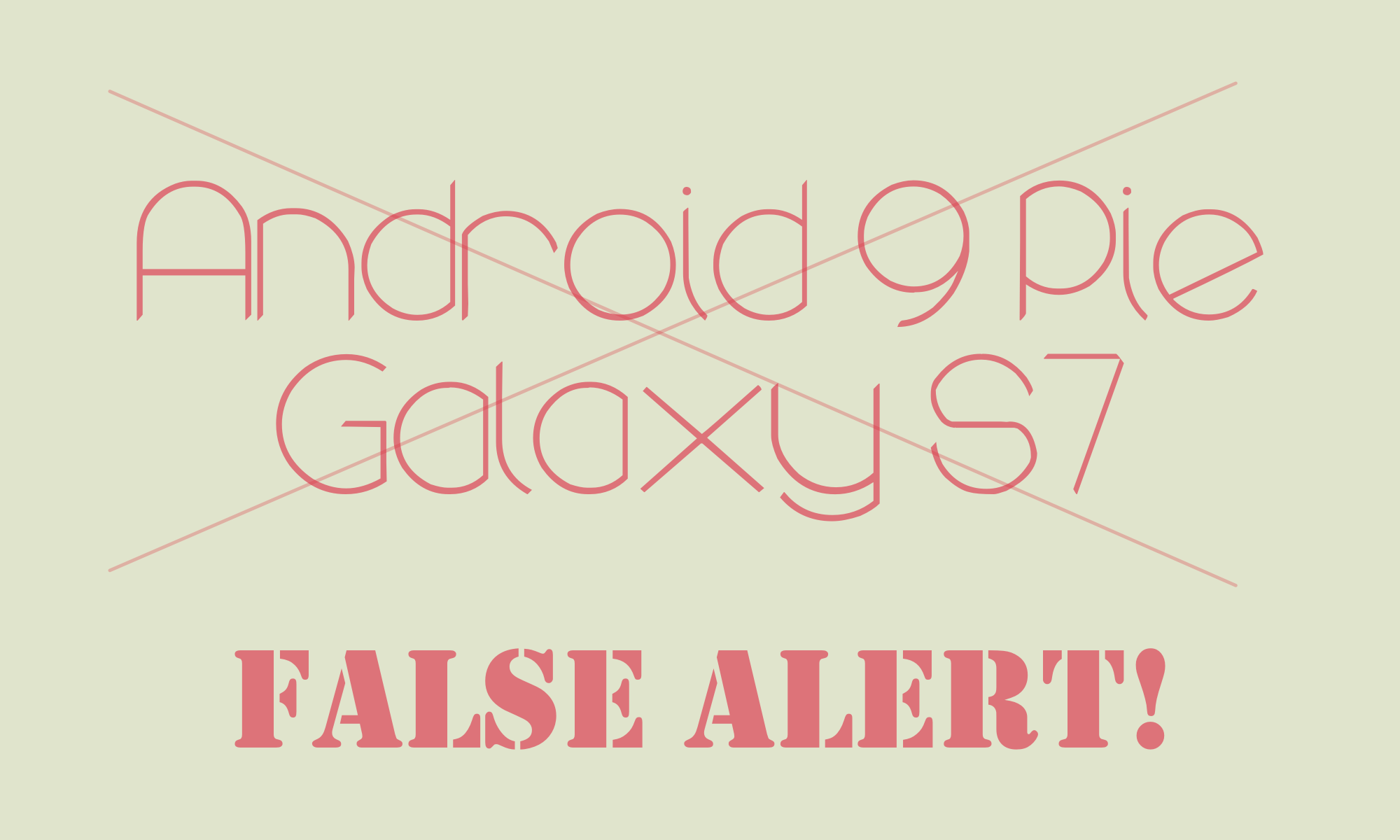 Galaxy s7 Android 9 Pie fail