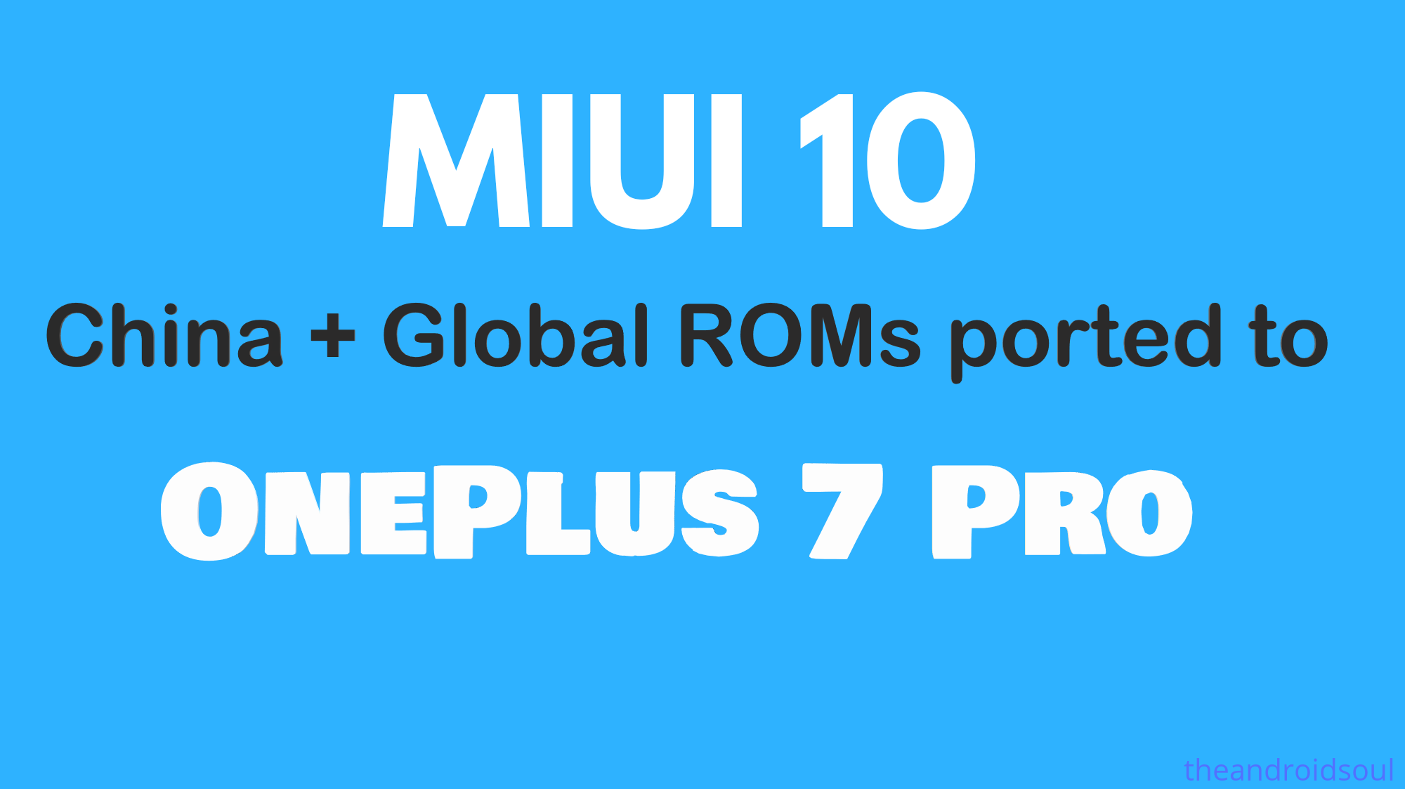MIUI 10 ported to OnePlus 7 Pro