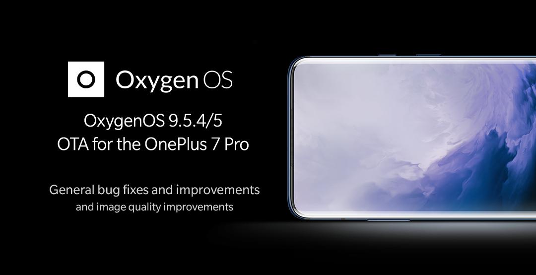 OnePlus 7 Pro OxygenOS 9.5.4 - 9.5.5