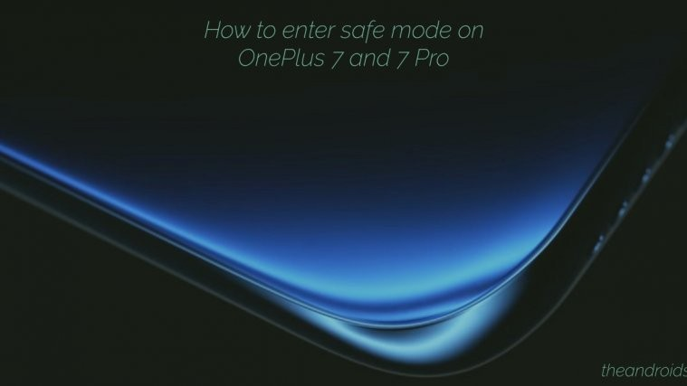 OnePlus 7 Pro enter safe mode