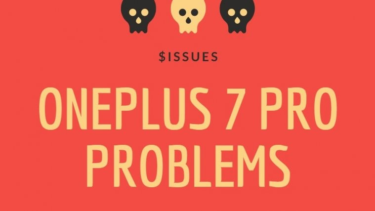 OnePlus 7 Pro problems and solutions