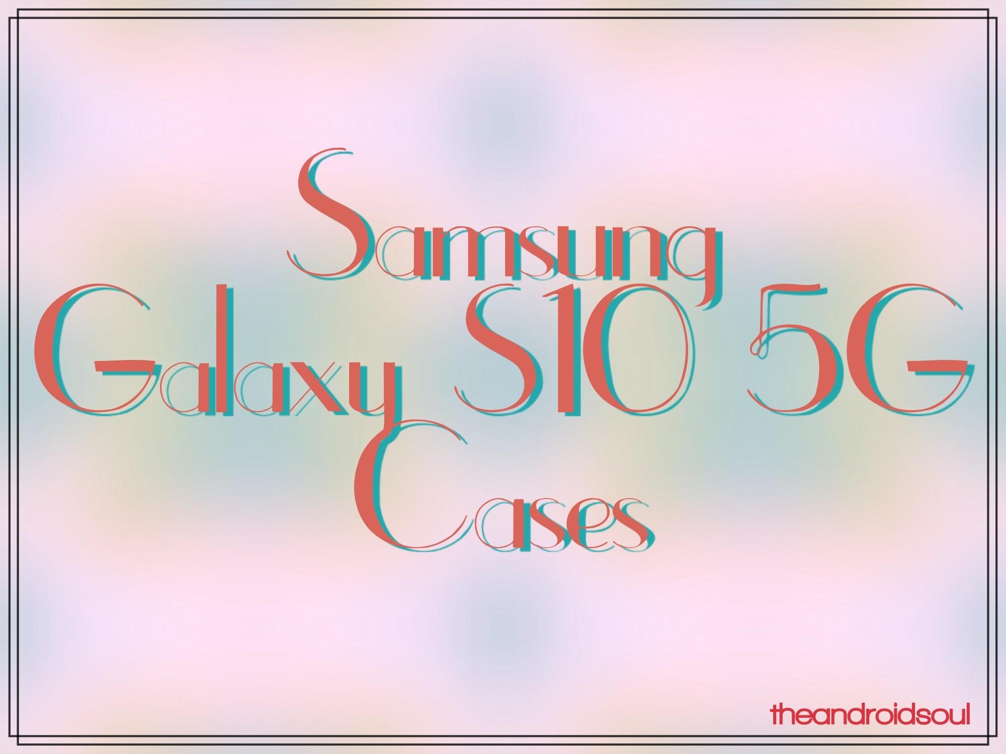 S10 5G cases
