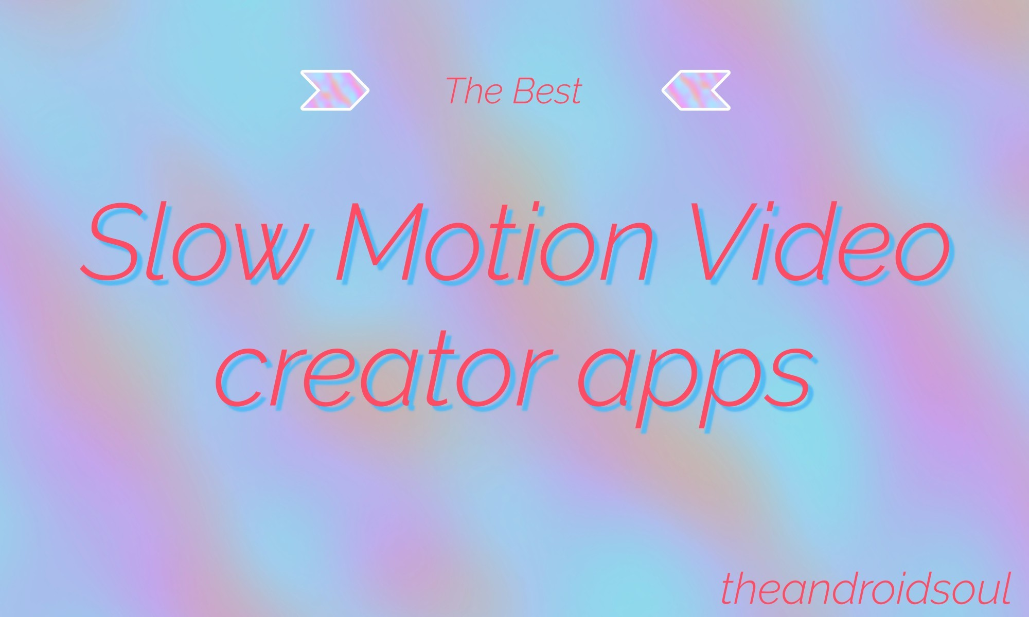 best slow motion Android apps
