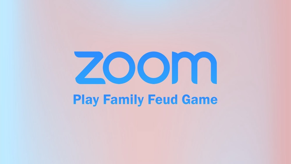 Family Feud on Zoom