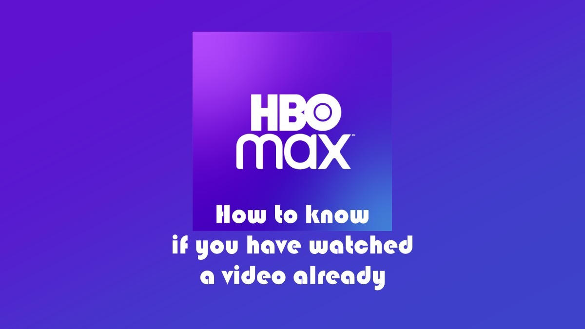 HBO Max watched video trick