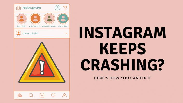 Instagram keep Crashing