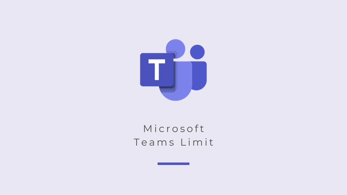 Microsoft Teams Limit