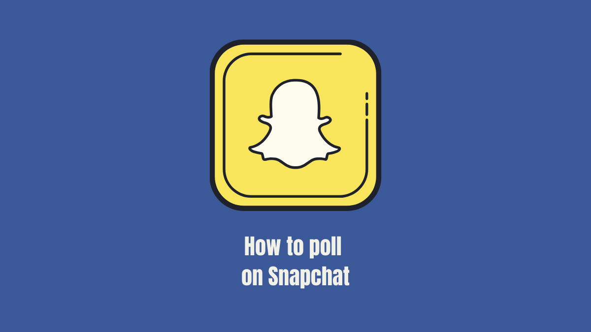 How to do a poll on Snapchat