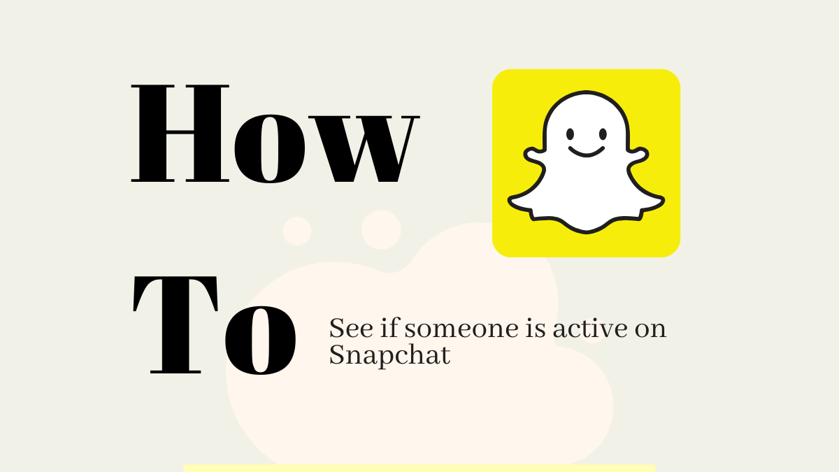 How to see if someone is online on Snapchat