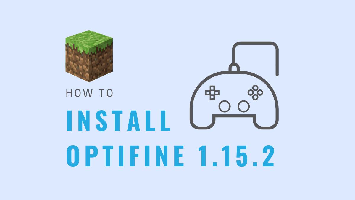 Install optifine 1.15.2