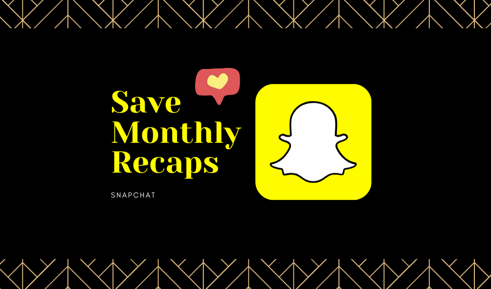 Save Monthly Recaps