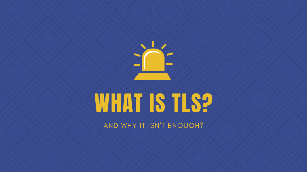 What is TLS encryption
