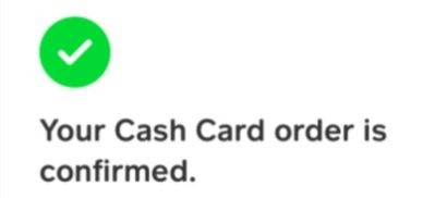 How to Order a Cash App Card - Confirmation